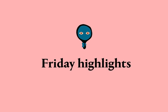 Daily Highlights for Friday