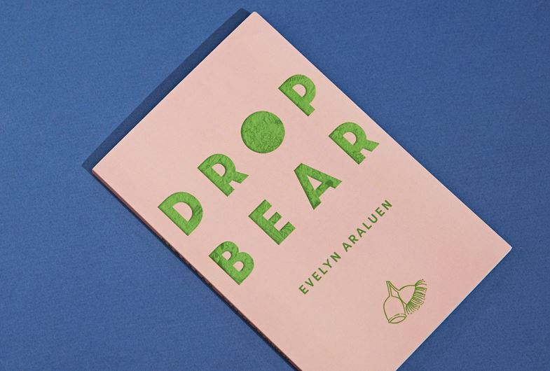 Photo of the front cover of Evelyn Araluen's book 'Dropbear'.